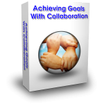 Achieving Goals With Collaboration